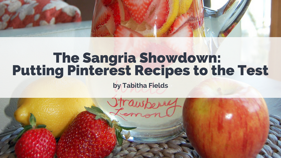 The Sangria Showdown - Putting Pinterest Recipes to the Test with Tabitha Fields