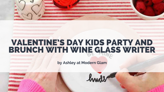 VALENTINE'S DAY KIDS PARTY AND BRUNCH WITH WINE GLASS WRITER